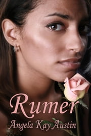 Rumer ebook by Angela Kay Austin