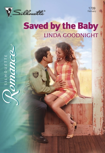 Saved by the Baby ebook by Linda Goodnight