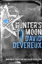 Hunter's Moon ebook by David Devereux