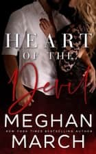 Heart of the Devil ebook by Meghan March
