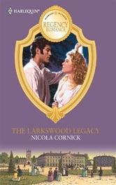 The Larkswood Legacy ebook by Nicola Cornick