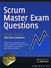 Agile ScrumMaster Exam Questions ebook by Eddie Vi
