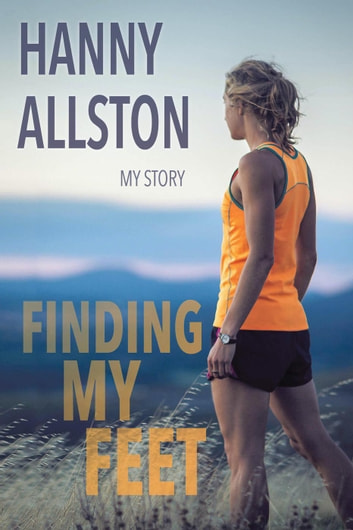 Finding My Feet: My Story ebook by Hanny Allston