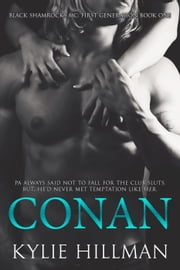 Conan - Black Shamrocks MC: First Generation, #1 ebook by Kylie Hillman
