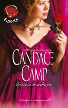 Misteriosa sedução ebook by Candace Camp