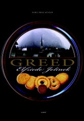 Greed - A Novel ebook by Elfriede Jelinek