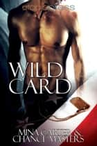 Wildcard ebook by Mina Carter,Chance Masters