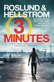 Three Minutes ebook by Anders Roslund, Borge Hellstrom