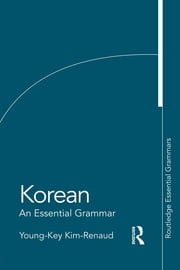 Korean: An Essential Grammar ebook by Young-Key Kim-Renaud