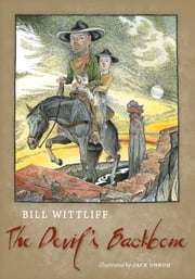 The Devil's Backbone ebook by Bill Wittliff,Jack Unruh