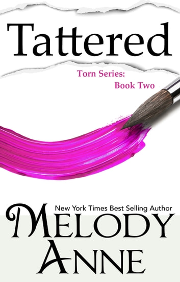 Tattered (Torn Series, Book 2) ebook by Melody Anne