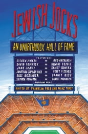 Jewish Jocks - An Unorthodox Hall of Fame ebook by Franklin Foer,Marc Tracy