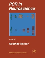 PCR in Neuroscience ebook by Conn, P. Michael