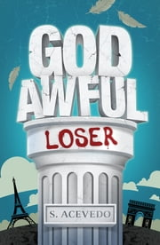 God Awful Loser eBook by Silvia Acevedo