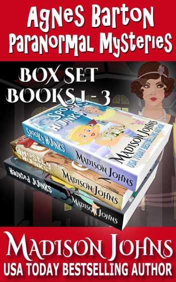 Agnes Barton Paranormal Mysteries Box Set (Books 1-3) ebook by Madison Johns
