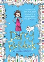 Darcy Burdock ebook by Laura Dockrill