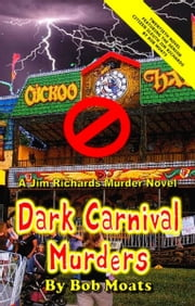 Dark Carnival Murders ebook by Bob Moats