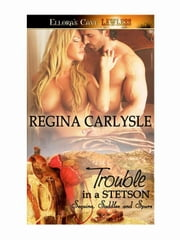 Trouble in a Stetson ebook by Regina Carlysle