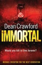 Immortal ebook by Dean Crawford