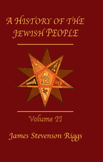 History Of The Jewish People Vol 2 電子書 by Riggs