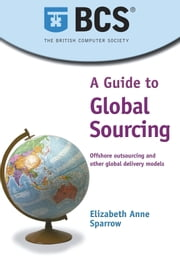 A Guide to Global Sourcing ebook by Elizabeth Anne Sparrow