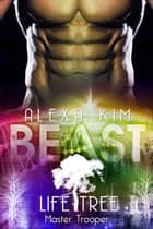 Beast (Life Tree - Master Trooper) Band 6 eBook by