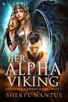 Her Alpha Viking ebook by Sheryl Nantus