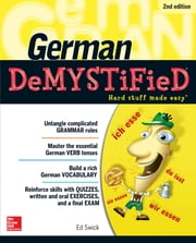 German DeMYSTiFieD, Second Edition ebook by Ed Swick