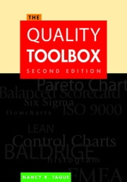 The Quality Toolbox, Second Edition ebook by Nancy R. Tague
