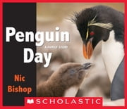 Penguin Day ebook by Nic Bishop
