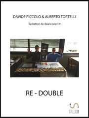 Re-Double ebook by Davide Piccolo,Alberto Tortelli