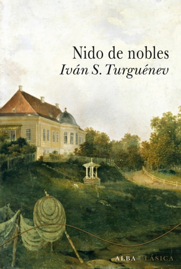 Nido de nobles ebook by Iván S. Turguénev