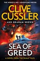 Sea of Greed - NUMA Files #16 ebook by Clive Cussler, Graham Brown