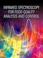 Infrared Spectroscopy for Food Quality Analysis and Control ebook by Da-Wen Sun