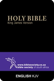 Holy Bible (King James Version) ebook by Bible Society of South Africa