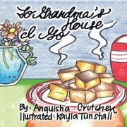 TO GRANDMA'S HOUSE I GO ebook by ANQUISHA JANEA CRUTCHER