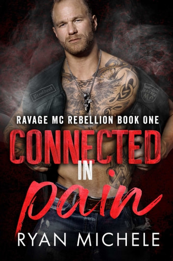Connected in Pain - Crow & Rylynn Trilogy ebook by Ryan Michele