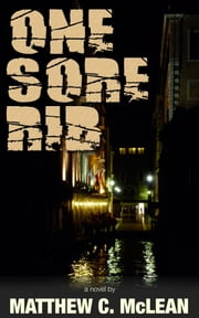 One Sore Rib ebook by Matthew Cooper McLean