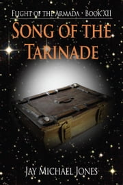 12 Song of the Tarinade ebook by Jay Michael Jones