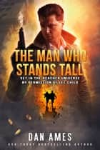 The Jack Reacher Cases (The Man Who Stands Tall) ebook by Dan Ames