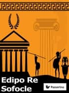 Edipo Re ebook by Sofocle