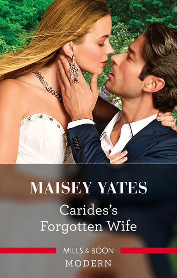Carides's Forgotten Wife 電子書 by Maisey Yates