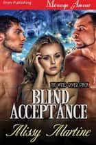 Blind Acceptance ebook by Missy Martine
