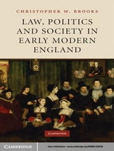 Law, Politics and Society in Early Modern England ebook by Christopher W. Brooks
