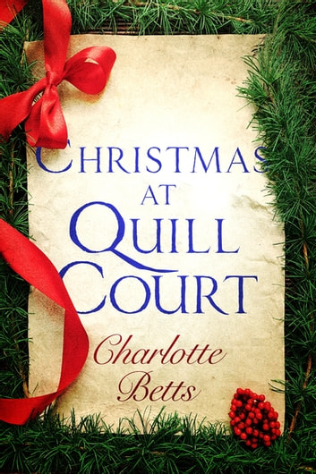 Christmas at Quill Court - A Short Story ebook by Charlotte Betts