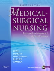 Medical-Surgical Nursing - Assessment and Management of Clinical Problems, Single Volume ebook by Sharon L. Lewis,Shannon Ruff Dirksen,Margaret M. Heitkemper,Linda Bucher,Ian Camera