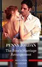 The Boss's Marriage Arrangement ebook by Penny Jordan