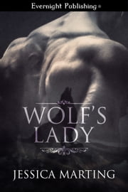 Wolf's Lady ebook by Jessica Marting