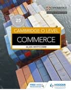 Cambridge O Level Commerce ebook by Alan Whitcomb