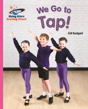 Reading Planet - We Go to Tap! - Pink B: Galaxy ebook by Gill Budgell